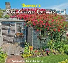 New book on 'Sconset's Rose-Covered Cottages