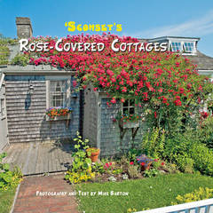 Sconset's Rose Covered Cottages