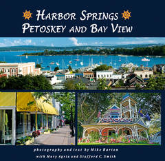 Harbor Springs, Petoskey and Bay View